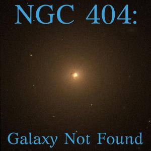 NCG404 – Galaxy not found